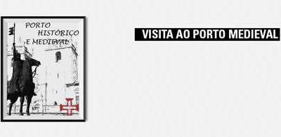 Visita ao Porto Medieval
