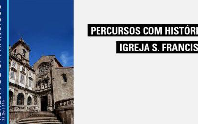 Percursos com Histórias – Igreja S. Francisco