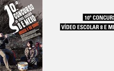 10º Concurso de Vídeo Escolar 8 e meio