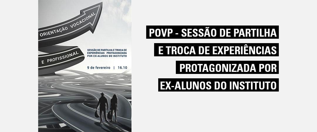 Sessão de partilha e troca de experiências protagonizada por ex-alunos do Instituto