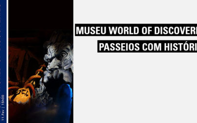 Visita de Estudo ao museu World of Discoveries