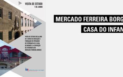 Visita de Estudo à Casa do Infante e Mercado Ferrreira Borges