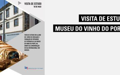 """Dia Internacional dos Museus: Visita ao Museu do Vinho do Porto – Exposição """"Forrester e """"Ferreirinha"""" da lenda à realidade"""""""