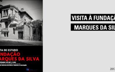 Visita à Fundação Marques da Silva