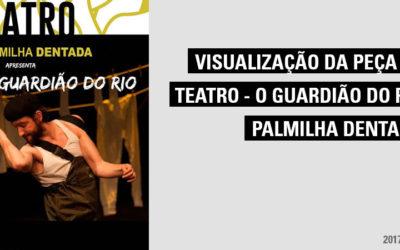 """Ida ao Teatro – Visualização da Peça """"O Guardião do Rio"""""""