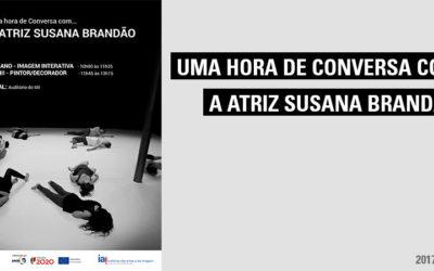 Uma Hora de conversa com… a atriz Susana Brandão