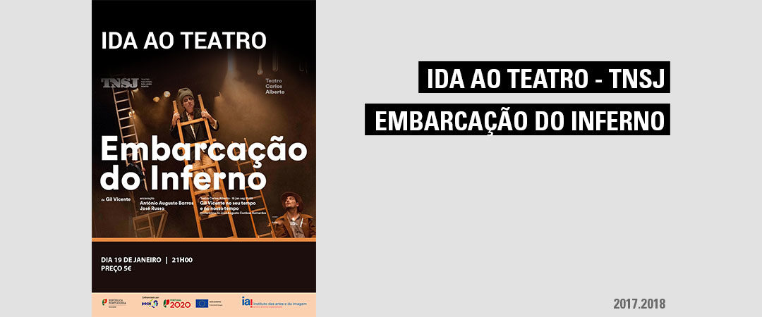 """Ida ao Teatro – """"Embarcação do Inferno"""""""