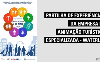 Sessão Informativa – Turismo Inclusivo: Partilha de experiências da Empresa de Animação Turística especializada – Waterlily