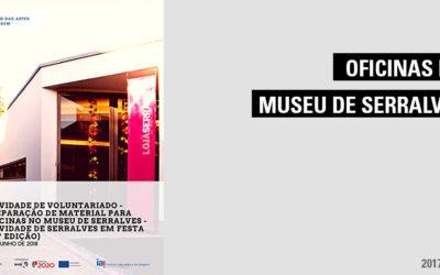 Atividade de Voluntariado – Preparação de Material para Oficinas no Museu de Serralves – Atividade de Serralves em Festa (15.ª edição)