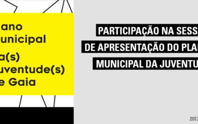 Participação na Sessão de Apresentação do Plano Municipal da Juventude
