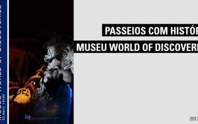 Visita  ao Museu dos Descobrimentos (World Discoveries)