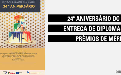 24.º Aniversário do IAI – Entrega dos Diplomas e Prémios de Mérito