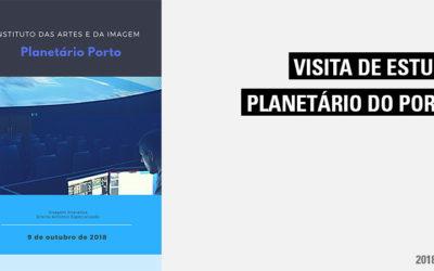 Visita de Estudo – Planetário Porto