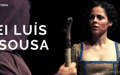"""Ida ao Teatro – Visualização da Peça """"Frei Luís de Sousa"""", de Almeida Garrett"""