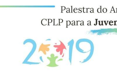 Palestra – Ano da CPLP para a Juventude