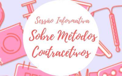 Sessão Informativa – Métodos Contracetivos