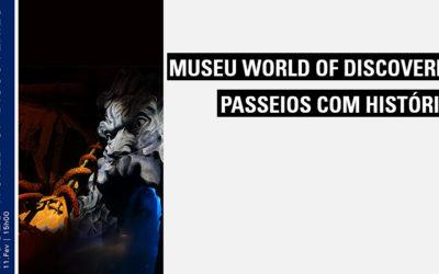 Visita de Estudo ao museu World of Discoveries