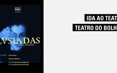 Ida ao Teatro – Teatro do Bolhão