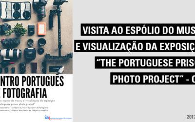 """Visita ao Centro Português de Fotografia – Visita ao espólio do museu e visualização da exposição """"The Portuguese prision photo project"""""""