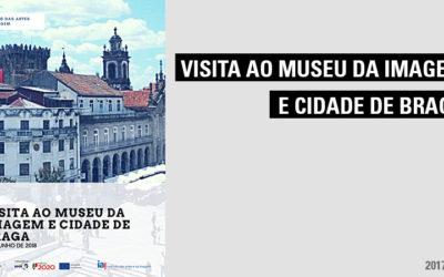 Visita ao Museu da Imagem e Cidade de Braga