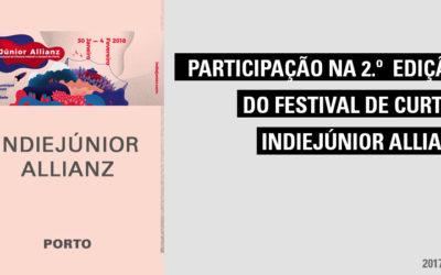 Participação na 2.º Edição do Festival de Curtas Metragens IndieJúnior Allianz