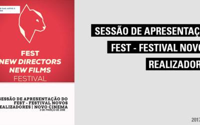 Sessão de apresentação do FEST – Festival Novos Realizadores | Novo Cinema
