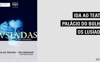 """Ida ao Teatro – """"Os Lusíadas"""""""