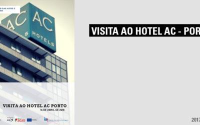 Visita ao Hotel AC Porto