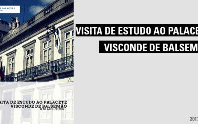 Visita de Estudo ao Palacete Visconde de Balsemão