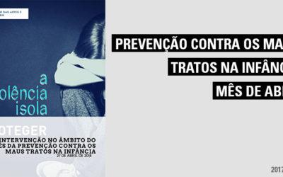 Intervenção no âmbitodo Mês da Prevenção contra os Maus tratos na Infância