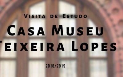 Visita de Estudo – Casa Museu Teixeira Lopes