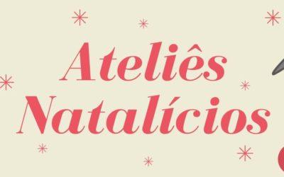 Ateliês Natalícios