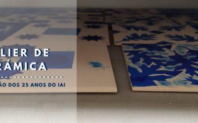 Atelier de Cerâmica – 25 anos do IAI