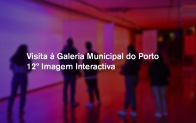 Visita à Galeria Municipal do Porto