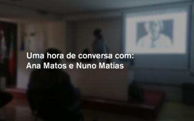 Uma hora de conversa com … ex-alunos Ana Matos e Nuno Martins