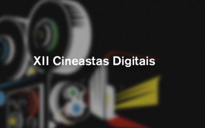 XII Edição Cineastas Digitais (2018-19)